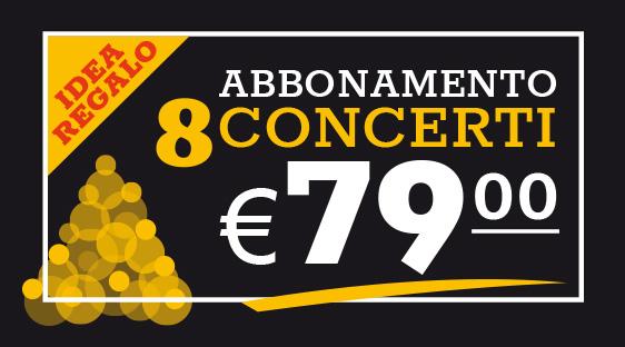 Abbonamento 8 Concerti